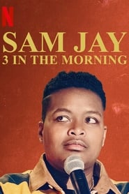Sam Jay: 3 in the Morning streaming sur libertyvf
