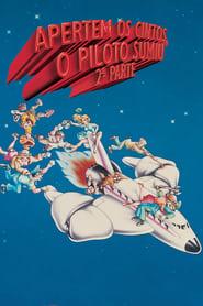 Apertem os Cintos… O Piloto Sumiu! – 2ª Parte (1982) Assistir Online