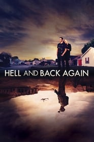 Hell and Back Again streaming sur zone telechargement
