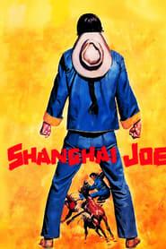 Film Mon Nom Est Shangaï Joe streaming VF complet