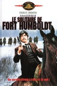Film Le solitaire de Fort Humboldt streaming VF complet