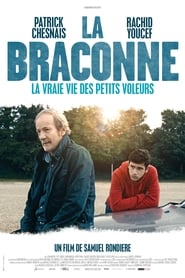 La Braconne streaming sur libertyvf