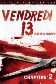 Vendredi 13, chapitre 2 : Le Tueur du vendredi en streaming sur streamcomplet