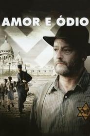 Amor e Ódio (2010) Assistir Online