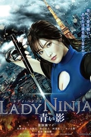 Lady Ninja: A Blue Shadow