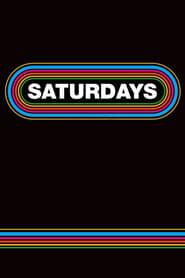 Saturdays streaming sur zone telechargement