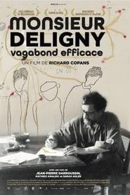 Monsieur Deligny, vagabond efficace streaming sur zone telechargement