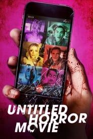 Untitled Horror Movie – subtitulado