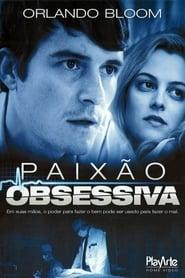 Paixão Obsessiva (2011) Assistir Online