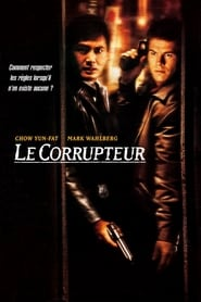 Film Le Corrupteur streaming VF complet