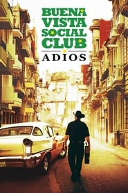 Buena Vista Social Club: Adios streaming sur zone telechargement