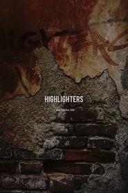 Highlighters - Dublado