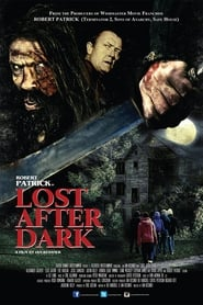 Lost After Dark streaming sur libertyvf