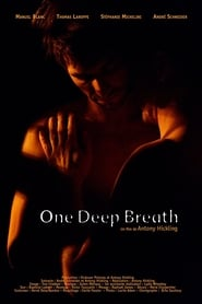 One Deep Breath streaming sur filmcomplet