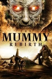 The Mummy: Rebirth