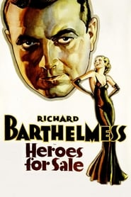 voir film Heroes for Sale streaming
