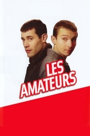 Les Amateurs streaming sur libertyvf