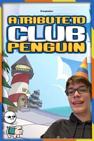 A Tribute to Club Penguin
