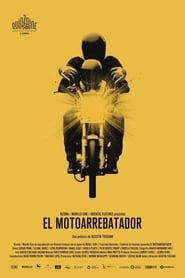 El motoarrebatador (2018)