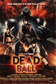 Dead ball streaming sur libertyvf