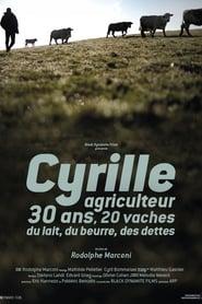 Cyrille, agriculteur, 30 ans, 20 vaches, du lait, du beurre, des dettes sur extremedown