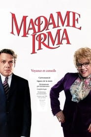 Film Madame Irma streaming VF complet