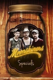 Moonshiners Specials