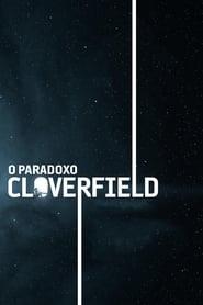 O Paradoxo Cloverfield (2018) Assistir Online