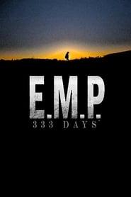 E.M.P. 333 Days - Legendado