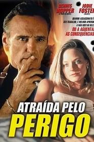 Atraída pelo Perigo (1990) Assistir Online