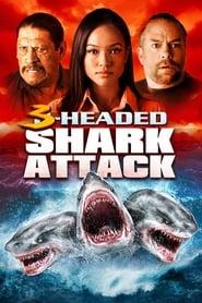El ataque del Tiburon de Tres Cabezas (2015)