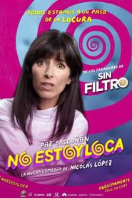 No Estoy Loca (2018)