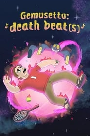 Gemusetto: Death Beat(s)