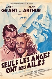 Seuls les anges ont des ailes streaming sur libertyvf
