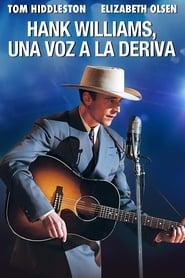 Hank Williams, una voz a la deriva (2016)