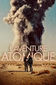 L'Aventure atomique streaming sur filmcomplet