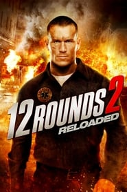 12 Rounds: Reloaded streaming sur filmcomplet