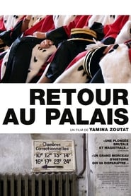 Retour au Palais streaming sur zone telechargement