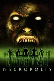 A Volta dos Mortos Vivos 4 – Necrópolis (2005) Assistir Online