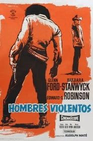 The Violent Men (1954)