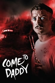 Poster for Come to Daddy (2020)