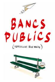 Bancs publics (Versailles rive droite) streaming sur zone telechargement