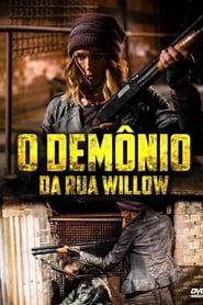 O Demônio da Rua Willow (2017) Assistir Online