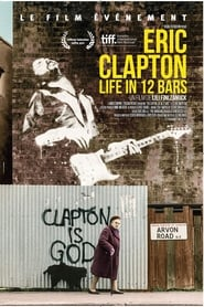 Eric Clapton: Life in 12 Bars streaming sur zone telechargement