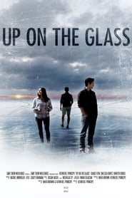 Up On The Glass streaming sur zone telechargement