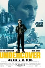 Undercover: une histoire vraie