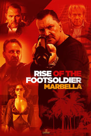 Rise of the Footsoldier: Marbella - Dublado