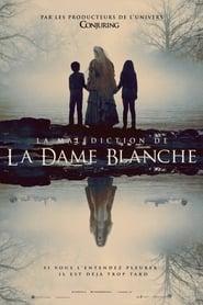 La Malédiction de la Dame Blanche streaming