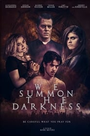 We Summon the Darkness streaming sur zone telechargement
