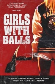 Girls with Balls streaming sur libertyvf